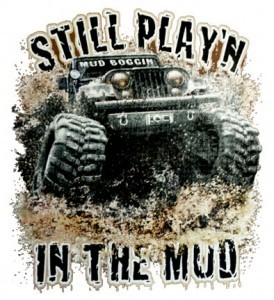 Still Play'n in the Mud